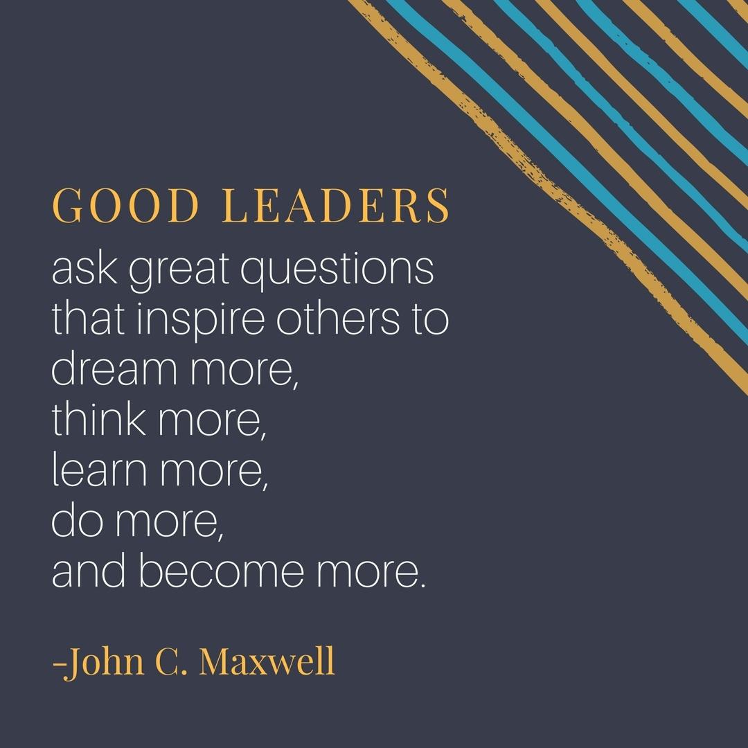 Good Leaders - John C. Maxwell Quote