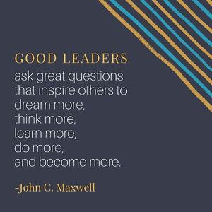 Good Leaders - John C. Maxwell Quote