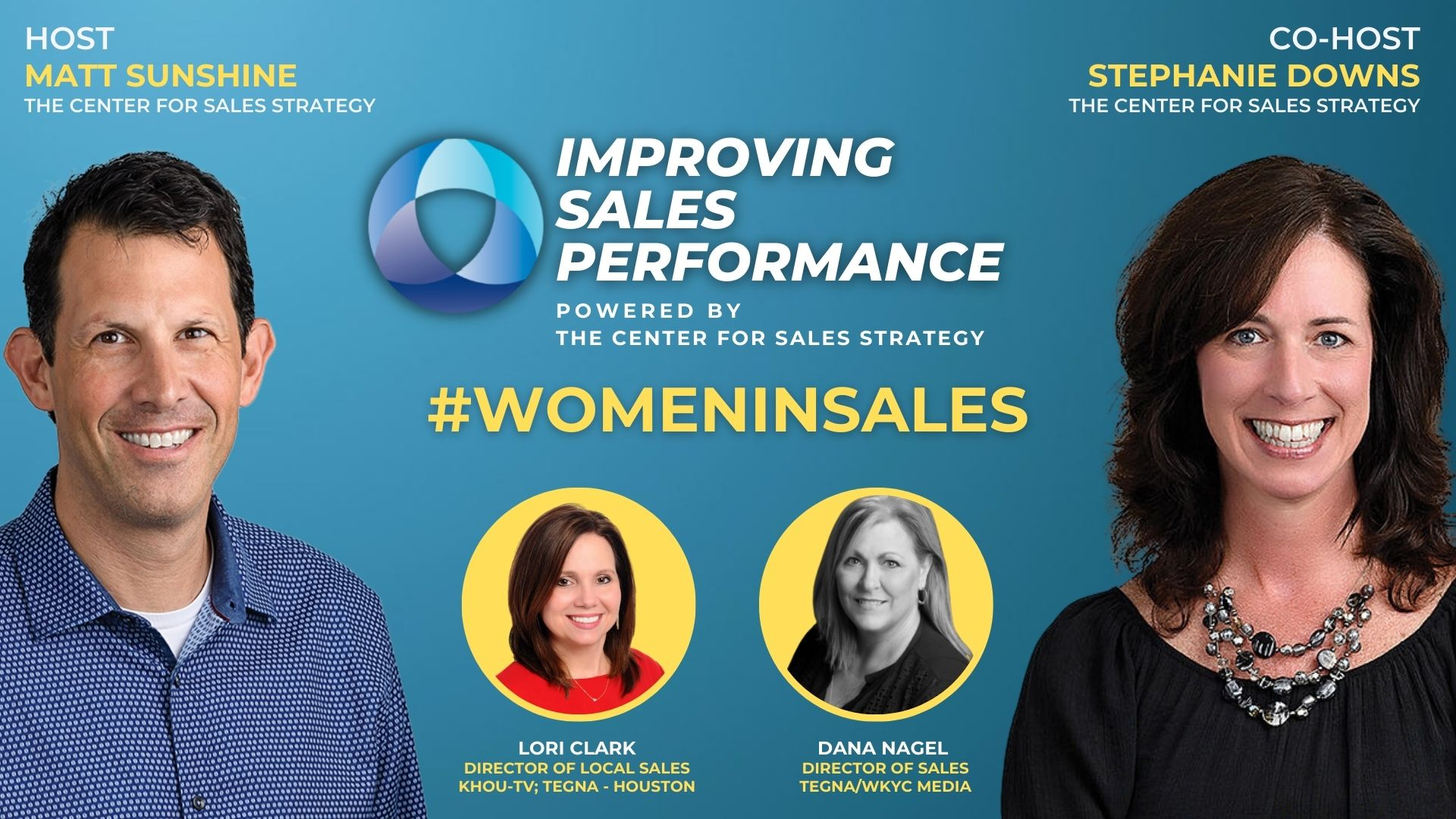 #WomenInSales Month with Guests Lori Clark and Dana Nagel