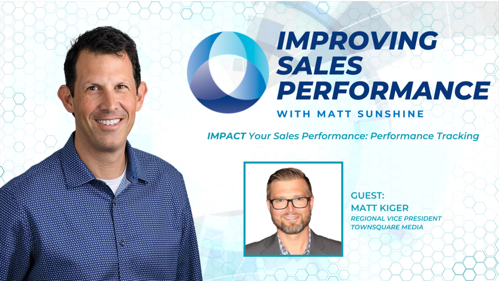 Improving Sales Performance — IMPACT Your Sales Performance: Performance Tracking