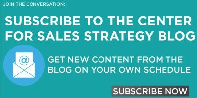 Subscribe to The Center for Sales Strategy's Blog